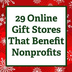 29 Online Gift Stores That Benefit Nonprofits