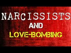 Narcissists & Love-Bombing - YouTube