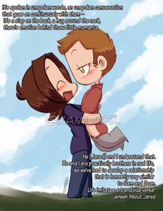 """Jensen loves Jared 03 by KamiDiox """"It's spoken in unspoken words, an unspoken conversation that goes on continuously with them – it's a slap on the back, a hug around the neck, there's emotion behind those little moments. He [Jared] and I understand..."""