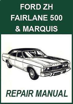 FORD Fairlane Workshop Manual: ZH Series 1976-1979