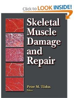Skeletal Muscle Damage and Repair:Mechanisms & Interventions: Peter Tiidus: 9780736058674: Amazon.com: Books