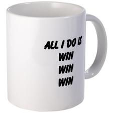 All I Do Is Win Mugs