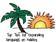 Some top tips for expanding language on holiday