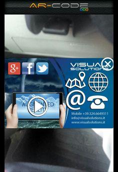 Biglietto da visita interattivo! Presentati nel modo giusto,fallo con la realtà aumentata by ar-code. Per info sul tuo prossimo biglietto: Info@visualsolutions.it www.ar-code.it