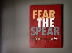 FSU  'Fear the Spear' HandPainted Sign by sariko1981 on Etsy, $50.00