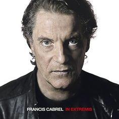 In Extremis Francis Cabrel - CD Audio