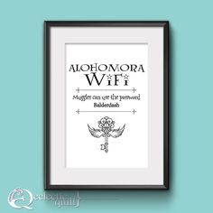 """Whether your friends are wizards or muggles, this instant download customizable wifi password print will let them know the magic spell to unlock your wifi. If Alohomora Wifi doesn't work for them, the password will.This Harry Potter inspired print is sure to delight your friends, and would look great on the wall in your entrance way, kitchen, guest room, or room of requirements.   Print out measures 8.5"""" x 11"""" and fits an 8"""" x 10"""" frame."""