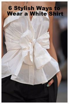 6 Stylish Ways to Wear a White Shirt  #tshirt #casualfashion #smartcasual #whitetshirt
