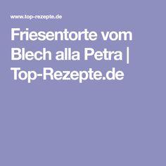 Friesentorte vom Blech alla Petra | Top-Rezepte.de