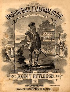 WONDERFUL A4 GLOSSY PRINT - 'I'M GOING BACK TO ALABAM' TO DIE' - CIRCA 1878 (A4 PRINTS - VINTAGE SHEET MUSIC / SONG BOOK COVERS) by Unknown http://www.amazon.co.uk/dp/B004IUME0W/ref=cm_sw_r_pi_dp_Iu2ovb1T49R9V