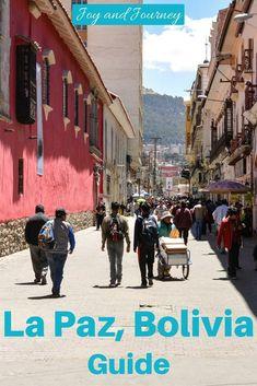 Necessary Details: A La Paz Bolivia Guide