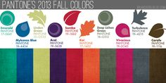 Pantone 2013 fall colors: Emerald, Mykonos Blue, Linden Green, Acai (Açai), Samba, Koi, Deep Lichen Green, Vivacious, Turbulence and Carafe