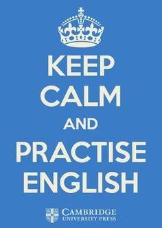 Keep Calm and Practise English