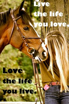 Love the life you live.