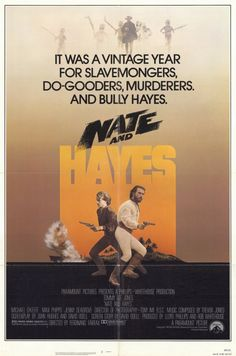 Nate and Hayes is an Indiana Jones-inspired pirate movie, yet most of the familiar pirate cliches are avoided. Description from fakeshemp.net. I searched for this on bing.com/images