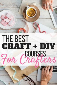 Best Craft Courses for crafters Learn the best ways to make and create with craftsy classes. From baking to sewing and everything in between, you will learn how to create anything. New Crafts, Creative Crafts, Crafts To Sell, Crafts For Kids, Wood Crafts, Diy Craft Projects, Craft Tutorials, Sewing Projects, Craft Ideas