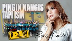 THE BEST RENY FARIDA feat RENY MUSIC   PINGIN NANGIS TAPI ISIN   Officia... Music Videos, Channel, Cinema, Album, Live, Youtube, Movie Theater, Movies, Cinematography