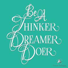 Be a Thinker, Dreamer, Doer. Bob Proctor | Proctor Gallagher Institute #bobproctor #resultsthatstick