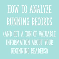 In this post, I'll explain how to analyze running records. You will LOVE how easy it is to use running records to figure out what to teach your students next!