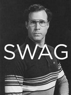 That's true swag