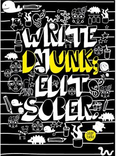 write drunk. edit sober. @ http://www.facebook.com/BeerBellyIdeas