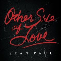 Download Other Side Of Love by Sean Paul & Get our free music app  http://greatmusicstore4u.com/music.html