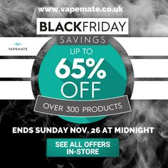 Shop Vapemate's Black Friday sale at www.vapemate.co.uk from now until tomorrow at midnight! Up to 65% off over 300 items. #blackfriday #sale #vape #vaper #vaping #ukvapers #ukvape #vapeuk #vapelife #ecig #eliquid #ecigarettes #girlswhovape #quitsmoking #smokingfacts #vapeon #vaperevolution #vapenation #vapestagram#vapefriends#vapefam #ecigarettes #vapejuice #vaperazzi #vapelove #vapecommunity