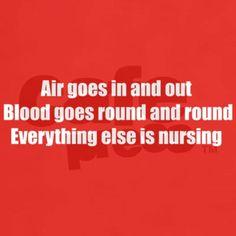 A Respiratory Therapist's Motto