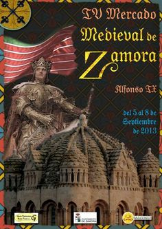 El IV Mercado Medieval de Zamora tendrá este año un marcado carácter histórico centrado en la figura de Alfonso IX http://www.revcyl.com/www/index.php/cultura-y-turismo/item/705-el-iv-mercado-medieval-de-zamora-tendr%C3%A1-este-a%C3%B1o-un-marcado-car%C3%A1cter-hist%C3%B3rico-centrado-en-la-figura-de-alfonso-ix