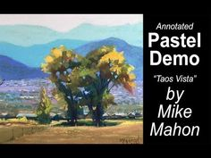 Pastel Landscape with Teaching Comments (workshops, classes)  Subscribe to Mike's Youtube Channel at - https://www.youtube.com/channel/UCzDk_VCOpwU_4W3y6ud4nzA