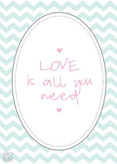 Fofurices, printables, chevron, blue, pastel, love is all you need @ Nani Pizzolo