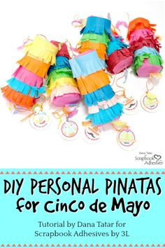 Celebrate Cinco de Mayo with a Personal Pull String Piñata! Dana Tatar shows how easy it is to create DIY piñatas from empty paper rolls in her fun money-saving tutorial. #TheyCallMeTatarSalad #ScrapbookAdhesivesby3L #DIYPinata #CincodeMayo #CincodeMayoCraft #PartyFavors #CraftIdeas #PaperRollCrafts