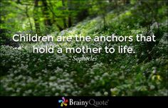 Children Quotes - Page 7 - BrainyQuote