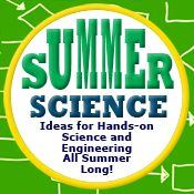 Science Buddies Summer Science Roundup