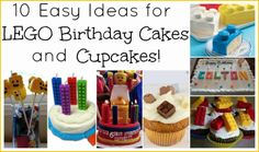 10 ideas for easy LEGO birthday cakes/cupcakes. Must check this out!