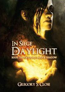 Interview -- Gregory S. Close, author of In Siege of Daylight.