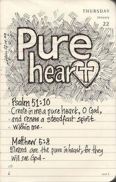 Psalm 51:10 & Matthew 5:8