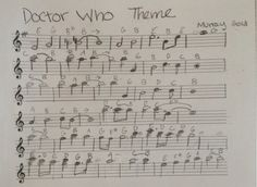 The flute sheet music for the 2010-2013 Opening Theme of Doctor Who. I DID NOT WRITE THIS! ALL CREDIT GOES TO ORIGINAL WRITER!