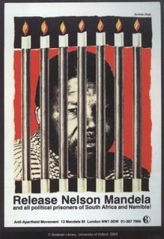 Credit: Bodeian Library, University of Oxford A Release Nelson Mandela poster from The Anti-Apartheid Movement Protest Posters, Political Posters, Protest Art, Political Art, Mandela Art, Fight The Power, Power Pop, First Black President, Photos
