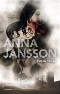 Haudan takaa - Tekijä: Anna Jansson