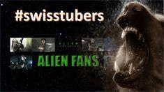 Alien Fans Kanalvorstellungen von Schweizer YouTuber und Streamer. Youtuber, Fans