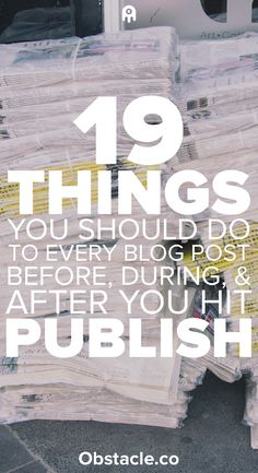 Before you hit publish do you know there is a list of things you should do with your blog post? After you hit publish did you know there is a list of things you need to do with your blog post? Here is how to get your blog post noticed.