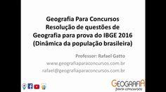 Resoluções de questões de Geografia IBGE 2016 (população) - Geografia Pa...