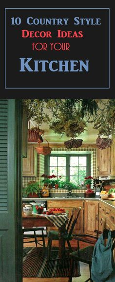 10 Country Style Kitchen Decor Ideas #country #countryhome #decor #rustic