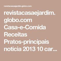 revistacasaejardim.globo.com Casa-e-Comida Receitas Pratos-principais noticia 2013 10 carne-moida-de-forno.html