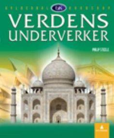 """""""Verdens underverker"""" av Philip Steele Reading, Books, Libros, Word Reading, Book, Reading Books, Book Illustrations, Libri"""