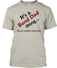 BAND DAD Thing - Limited Edition Tee!   Teespring