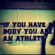you are an athlete.