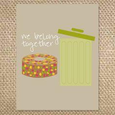 Outside - we belong together  Inside - happy holidays