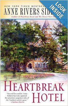 Heartbreak Hotel: Anne Rivers Siddons: 9781416553502: Amazon.com: Books